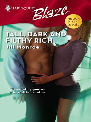 Tall, Dark and Filthy Rich ebook by Jill Monroe