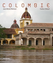 Colombie ebook by Yveline Vildeuil,Jean-Michel Marlaud