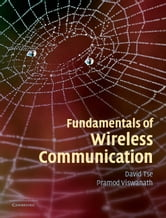 Fundamentals of Wireless Communication ebook by David Tse,Pramod Viswanath