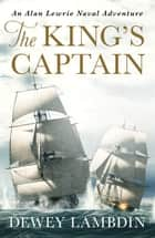 The King's Captain ebook by Dewey Lambdin