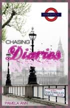 The Chasing Diaries (A Chasing Companion Novella) ebook by Pamela Ann