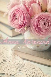The Anna Karenina Companion (Includes Study Guide, Historical Context, Biography, and Character Index) ebook by BookCaps