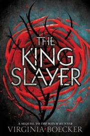 The King Slayer ebook by Virginia Boecker