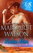 Rodeo Man ebook by Margaret Watson