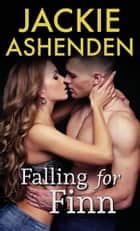 Falling For Finn ebook by Jackie Ashenden