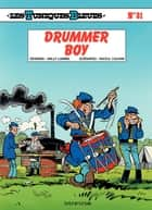 Les Tuniques Bleues - Tome 31 - DRUMMER BOY eBook by Lambil, Raoul Cauvin