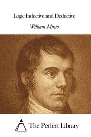 Logic Inductive and Deductive ebook by William Minto