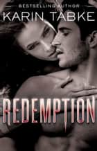 Redemption ebook by Karin Tabke