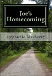 Joe's Homecoming ebook by Stephanie Mayberry