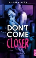 Don't come closer ebook by