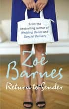 Return To Sender ebook by Zoe Barnes, Emma Beswetherick