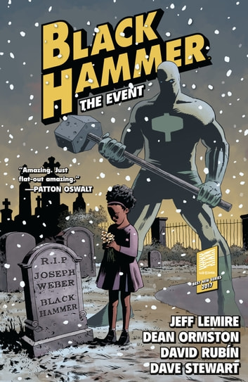 Black Hammer Volume 2: The Event ebook by Jeff Lemire