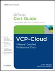 VCP-Cloud Official Cert Guide (with DVD) - VMware Certified Professional - Cloud ebook by Tom Ralph,Nathan Raper