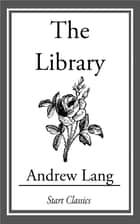 The Library ebook by