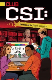 The Case of the Digital Deception ebook by Ellie O'Ryan