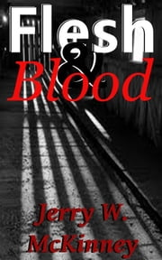 Flesh & Blood ebook by Jerry McKinney