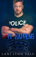 It Happens eBook by Lani Lynn Vale