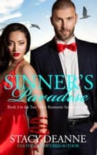 Sinner's Paradise - BWWM Romantic Suspense ebook by Stacy-Deanne