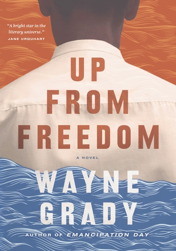 Up From Freedom ebook by Wayne Grady