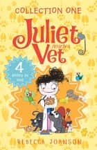 Juliet, Nearly a Vet collection 1 ebook by Rebecca Johnson, Kyla May