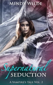 Supernatural seduction ebook and audiobook search results supernatural seduction a vampires tale 2 ebook by mindy wilde fandeluxe Ebook collections