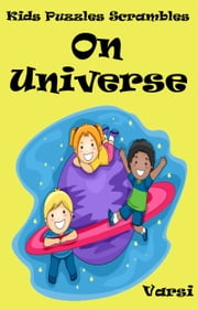 Kids Puzzles Scrambles On Universe ebook by Varsi