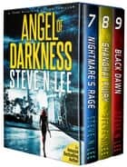 Angel of Darkness Action Thrillers Books 07-09 ebook by Steve N. Lee