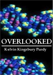 Overlooked ebook by Kelvin Purdy