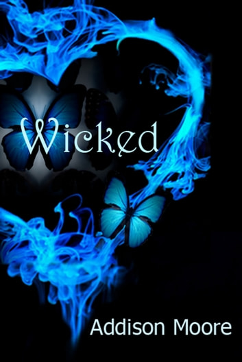 Wicked ebook by Addison Moore