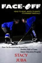 Face-Off - Hockey Rivals, #1 ebook by Stacy Juba
