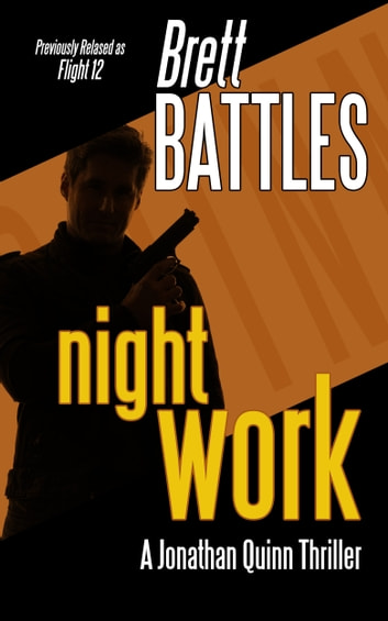 Night Work ebook by Brett Battles