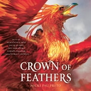 Crown of Feathers audiobook by Nicki Pau Preto