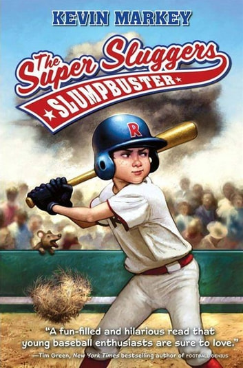The Super Sluggers: Slumpbuster ebook by Kevin Markey