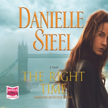 The Right Time audiobook by Danielle Steel