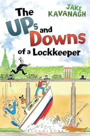 Ups and Downs of a Lockkeeper ebook by Jake Kavanagh