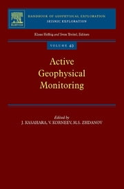 Active Geophysical Monitoring ebook by Junzo Kasahara,Valeri Korneev,Michael S. Zhdanov