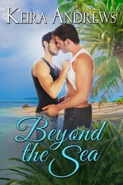 Beyond the Sea ebook by Keira Andrews