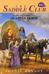 Quarter Horse ebook by Bonnie Bryant