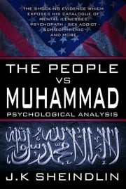 The People vs Muhammad - Psychological Analysis ebook by Kobo.Web.Store.Products.Fields.ContributorFieldViewModel