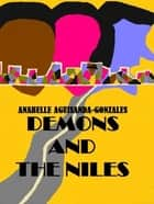 Demons and the Niles ebook by Anabelle Gonzales