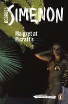 Maigret at Picratt's ebook by Georges Simenon, Will Hobson