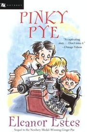 Pinky Pye ebook by Eleanor Estes,Edward Ardizzone