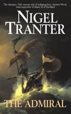 The Admiral eBook by Nigel Tranter