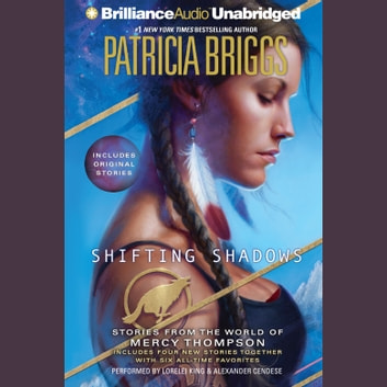 Shifting Shadows - Stories from the World of Mercy Thompson livre audio by Patricia Briggs