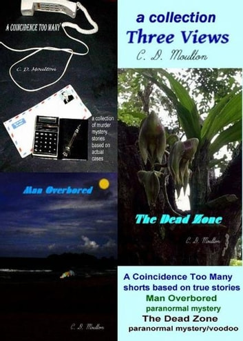 a collection; Three Views ebook by CD Moulton