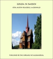 Gerda in Sweden ebook by Etta Austin Blaisdell McDonald
