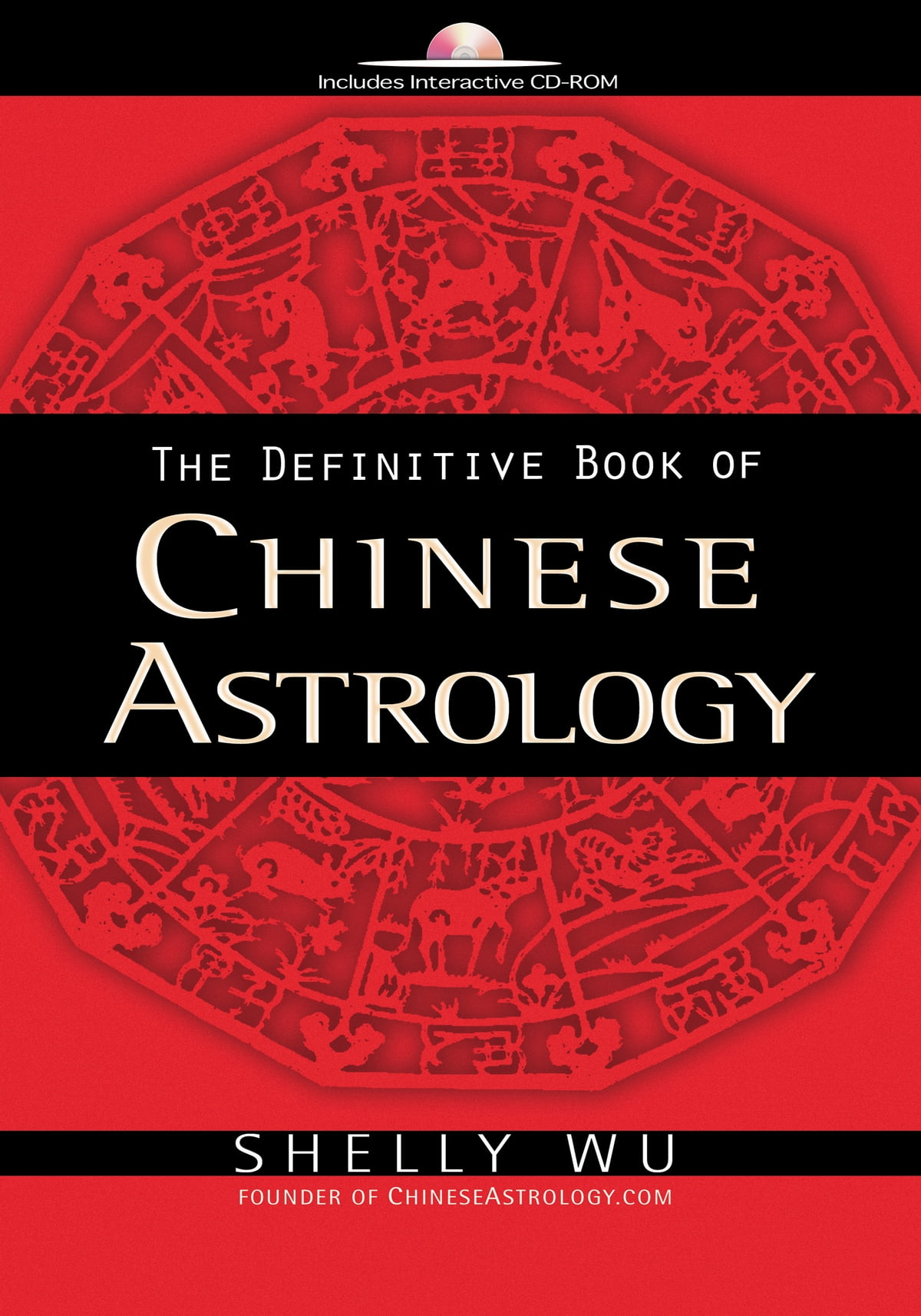 The Definitive Book Of Chinese Astrology Ebook By Shelly Wu