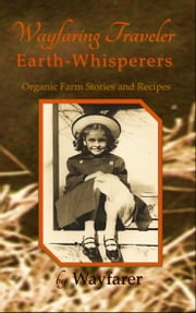 Wayfaring Traveler: Earth Whisperers ebook by Wayfarer