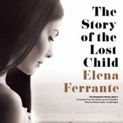 The Story of the Lost Child audiobook by Elena Ferrante