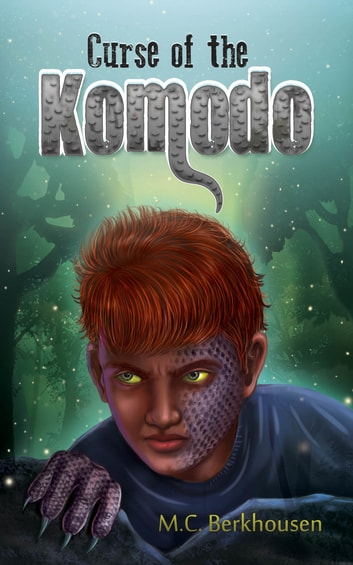 Curse of the Komodo ebook by M.C. Berkhousen